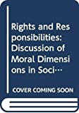 Leighton, Neil: Rights and Responsibilities: Discussion of Moral Dimensions in Social Work (Community Care Practice Handbooks ; 11)