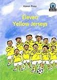 Press, Karen: Eleven Yellow Jerseys (Junior African Writers: Starters Level 2)