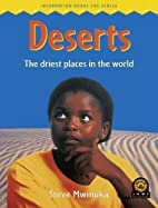 Deserts: The Driest Places in the World…