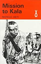 Mission to Kala by Mongo Beti