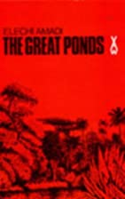 The Great Ponds (African Writers) by Elechi…