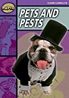 Pets and Pests (Rapid: Stage 1 Set B) by…