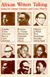 Duerden, Dennis: African Writers Talking