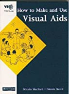 How to Make and Use Visual Aids…
