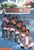 Applegate, Katherine: Le Secret