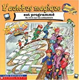 Lucie Duchesne: Autobus magique est programm? L'