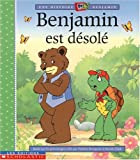 Bourgeois, Paulette: Benjamin Est Desole