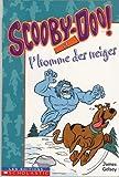 James Gelsey: Scooby-Doo et l'homme des neiges