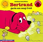 Bertrand garde son sang-froid