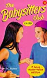 "Ann M. Martin: Babysitters Club Collection: "" Dawn's Wicked Stepsister "" , "" Kristy and the Secret of Susan "" , "" C"