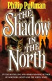 Pullman, Philip: The Shadow in the North