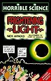 Arnold, Nick: Frightening Light (Horrible Science)