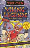 Cox, Michael: Top Ten Viking Legends (Top Ten)