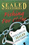 Evans, Ann: Fishing for Clues (Sealed Mystery)