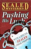 Evans, Ann: Pushing His Luck (Sealed Mystery)