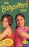 "Martin, Ann M.: Babysitters Club Collection 13: "" Dawn and the Older Boy "" , "" Kristy's Mystery Admirer "" , "" Poor Mallory! "" No. 13 (Babysitters Club Collection)"