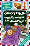 Cox, Michael: Canada: Where Moose Go Shopping (Airmail from...S.)