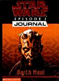 "Jude Watson: 1st Person Journal 03: Darth Maul: 1st Person Journal 3: Darth Maul ( "" Star Wars Episode One "" )"