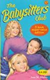 "Ann M. Martin: Babysitters Club Collection 17: "" Stacey's Ex-best Friend "" , "" Dawn's Big Date "" , "" Claudia and th"