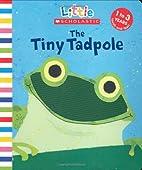 Tiny Tadpole (Little Scholastic) by Judith…