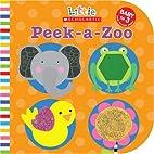 Peek-a-Zoo (Little Scholastic) by Jill…