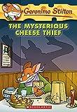 Stilton, Geronimo: The Mysterious Cheese Thief (Geronimo Stilton, No. 31)
