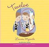 Myracle, Lauren: Twelve - Audio Library Edition (The Winnie Years)