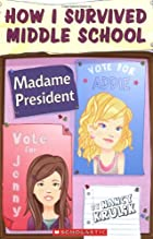 Madame President by Nancy Krulik