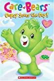 Sander, Sonia: Oopsy Saves The Day (Care Bears Movie Reader)