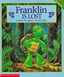 Bourgeois, Paulette: Franklin Is Lost