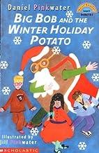 Big Bob And The Winter Holiday Potato (level…