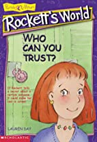 Who Can You Trust? (Rockett's World) by…
