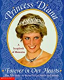 Weinberger, Kimberly: Princess Diana: Forever in Our Hearts a Scrapbook of Memories