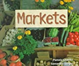 Chanko, Pamela: Markets (Social Studies Emergent Readers)