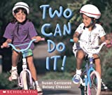 Canizares, Susan: Two Can Do It! (Social Studies Emergent Readers)