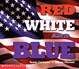 Canizares, Susan: Red, White, and Blue (Social Studies Emergent Readers)