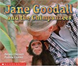 Betsey Chessen: Jane Goodall and the Chimpanzees (Social Studies Emergent Readers)