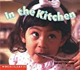 Canizares, Susan: In the Kitchen (Learning Center Emergent Readers)