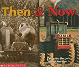 Berger, Samantha: Then & Now (Learning Center: Emergent Readers)