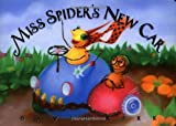 Kirk, David: Miss Spider's New Car