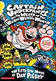Pilkey, Dav: Captain Underpants and the Wrath of the Wicked Wedgie Woman
