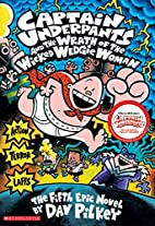 Captain Underpants and the Wrath of the…