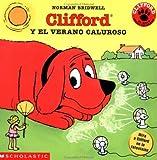 Norman Bridwell: Clifford y el verano caluroso (Spanish Edition)