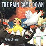Shannon, David: The Rain Came Down