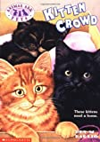 Ben M. Baglio: Kitten Crowd (Animal Ark Pets #2)