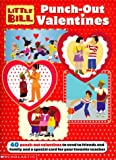 Cosby, Bill: Little Bill Punch-Out Valentines: 40 Punch-Out Valentines to Send to Friends and Family and a Special Card for Your Favorite Teacher