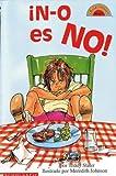 Slater, Teddy: N-o es NO! (Coleccion Hola, Lector: Level 2)