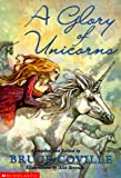 Coville, Bruce: Glory of Unicorns