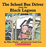 Thaler, Mike: The School Bus Driver from the Black Lagoon
