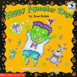 Holub, Joan: Happy Monster Day! (Read with Me Cartwheel Books (Scholastic Paperback))